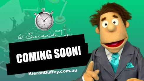 coming-soon-60-second-tip-kieranduffey.com.au
