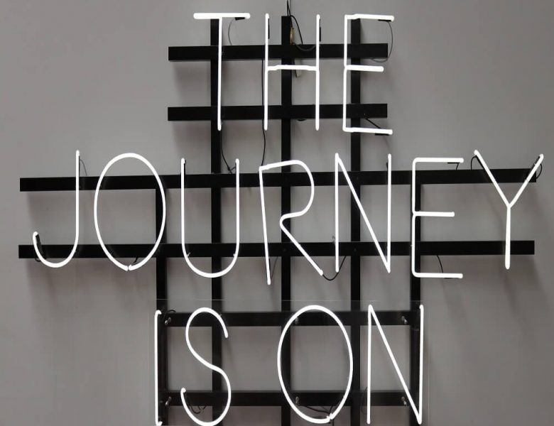 The journey is on LED sign
