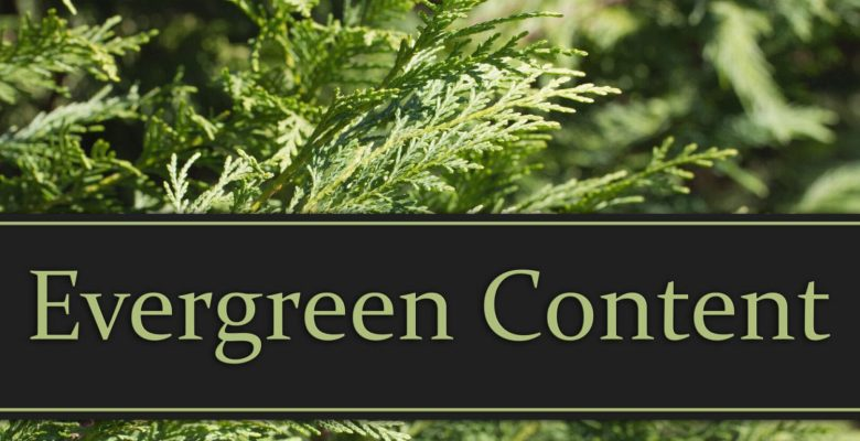 what-is-evergreen-content-and-why-important